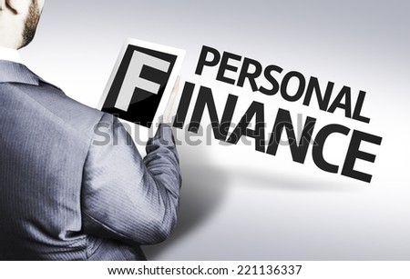 Business man with the text Personal Finance in a concept image - stock photo