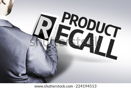 Business man with the text Product Recall in a concept image - stock photo