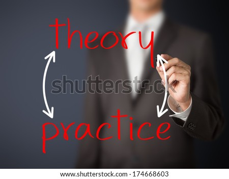 business man writing theory and practice concept - stock photo
