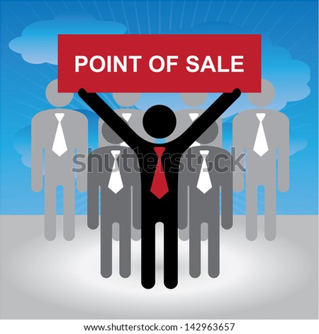 Business, Marketing or Financial Concept Present By Group of Businessman With Red Point Of Sale Sign in Blue Sky Background - stock photo