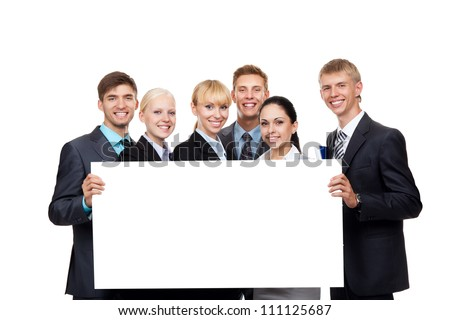 Business people group holding a blank white card board, signboard, showing an empty bill board, young businesspeople standing together happy smile, portrait Isolated over white background - stock photo
