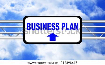 Business Plan Concept. Road Sign with a blue sky in background - stock photo