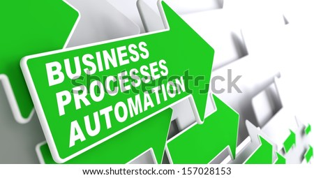"Business Processes Automation - Business Concept. Green Arrow with ""Business Processes Automation"" Slogan on a Grey Background. 3D Render. - stock photo"