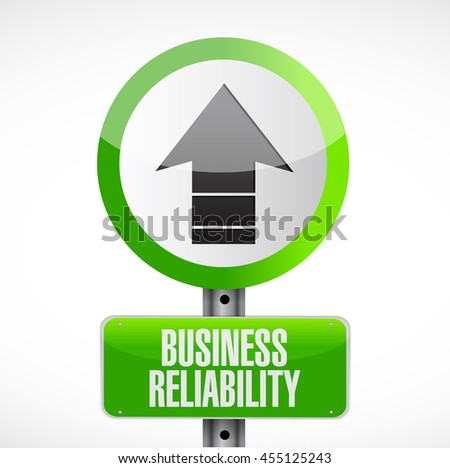 Business reliability road arrow sign concept illustration design graphic - stock photo