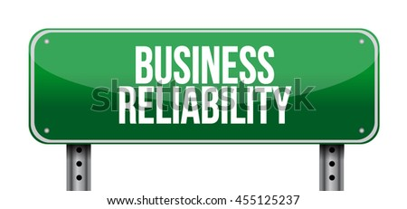 Business reliability road sign concept illustration design graphic - stock photo