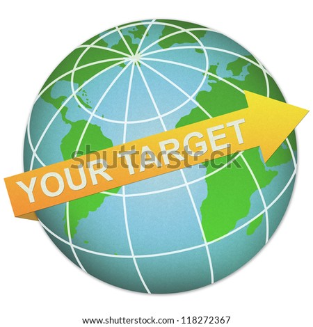 Business Solution Concept Present By Your Target Arrow and The Globe Made From Recycle Paper Isolated On White Background - stock photo