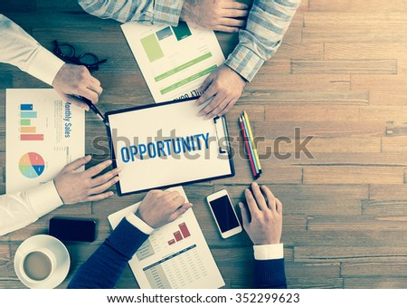 Business Team Concept: OPPORTUNITY - stock photo