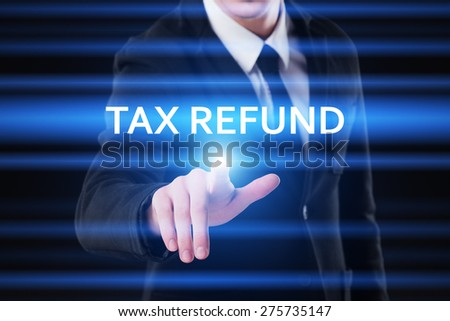 business, technology and internet concept - businessman pressing tax refund button on virtual screens - stock photo
