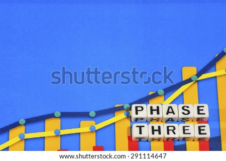 Business Term with Climbing Chart / Graph - Phase Three - stock photo