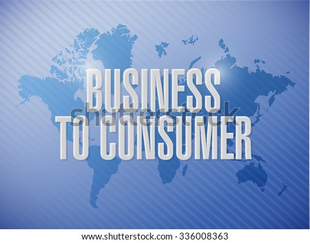 business to consumer world map sign concept illustration design graphic - stock photo