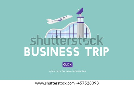 Business Trip Flights Travel Information Concept - stock photo