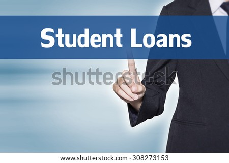 Business woman pointing at Student Loans word for business background concept - stock photo