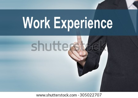 Business woman pointing hand at Work Experience word on virtual screen for business background concept - stock photo