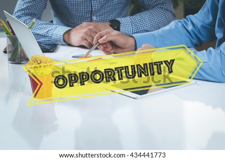 BUSINESS WORKING OFFICE Opportunity TEAMWORK BRAINSTORMING CONCEPT - stock photo
