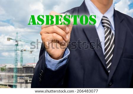 Businessman and ASBESTOS  - stock photo