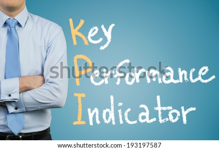 Businessman and KPI.  - stock photo