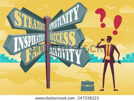 Businessman at Career Sign Post Dilemma.  Great illustration of Retro styled Businessman with a selection of Business related options and choices to make. All recruitment Agencies need one of these! - stock photo
