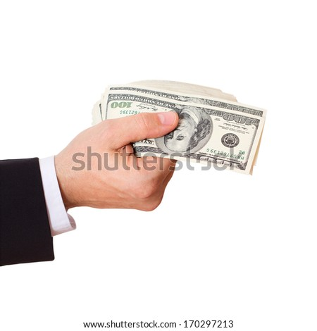 Businessman Giving Money Cash Dollars in  Hands of passing them to the client. Concept of Money. Isolated, Space for Text - stock photo