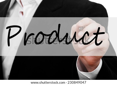 Businessman hand writing Product on virtual screen - stock photo