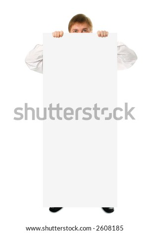businessman hold in hand big white poster on white background - stock photo