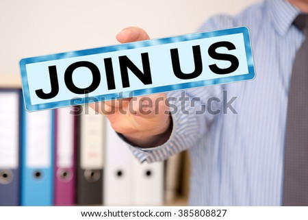 Businessman holding sign with inscription, JOIN US - stock photo