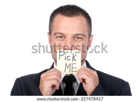 Businessman is looking for a job. Hire Me. Pick Me. Job Search - stock photo
