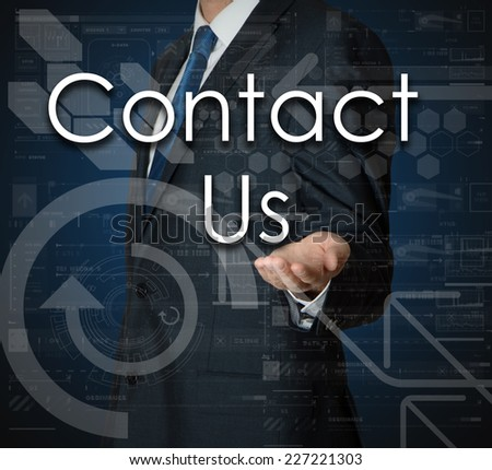 businessman presenting Contact Us - Support concept of his own hands:  - stock photo