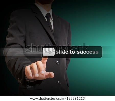 businessman touch slide to success - stock photo
