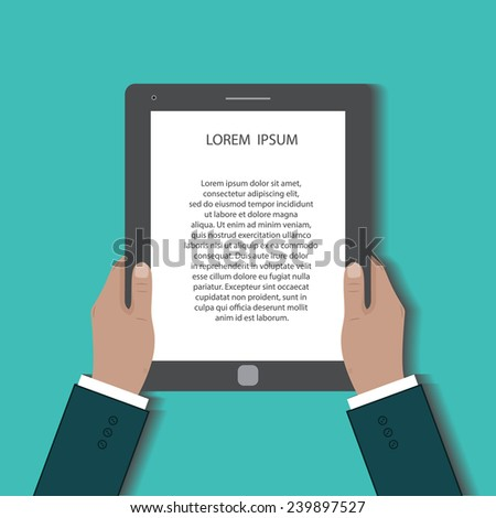 Businessman uses digital tablet pc. Hands holding black tablet computer with the text on the white screen. Flat design concept for your project. illustration poster  - stock photo