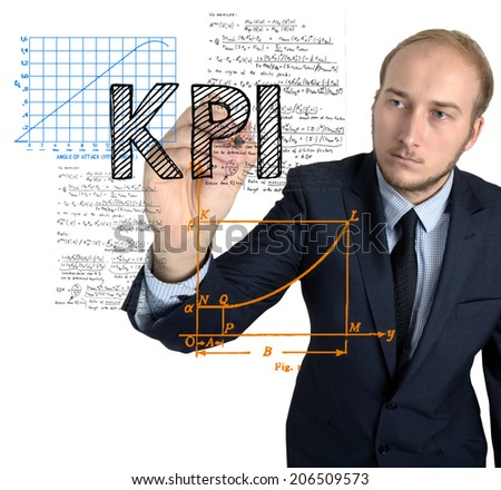 Businessman writes and sketches KPI concept on white background - stock photo