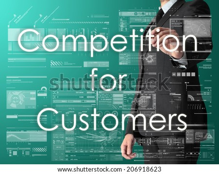 businessman writing Competition for Customers and drawing some sketches  - stock photo