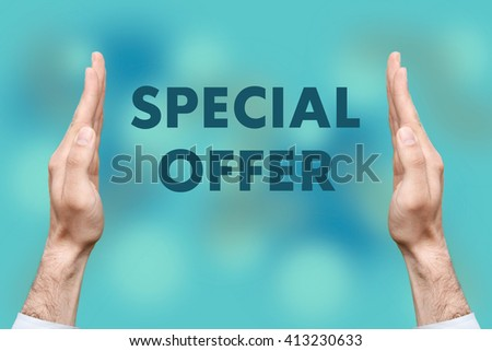 "Businessmen from both hands "" SPECIAL OFFER "" writes - stock photo"