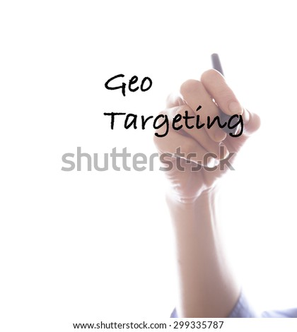 Businesswoman writing geo targeting ,white background,business background - stock photo
