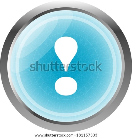 button exclamation mark symbol attention sign - stock photo