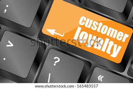 button keypad key with customer loyalty word, business concept, keyboard button - stock photo