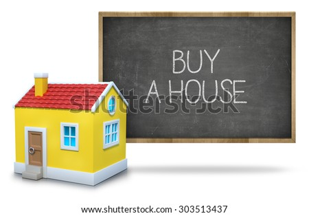Buy a house on black Blackboard with 3d house - stock photo