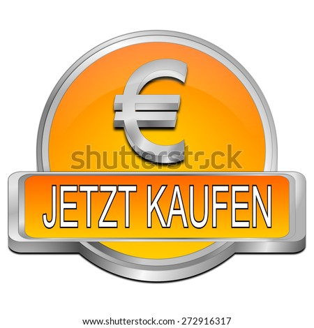 Buy now Button with Euro Symbol - in german - stock photo