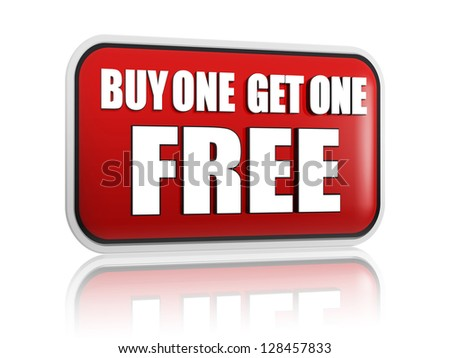 buy one get one free button - 3d red banner with white text, business concept - stock photo