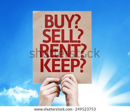 Buy? Sell? Rent? Keep? card with sky background - stock photo