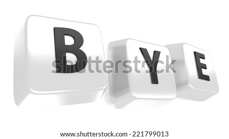BYE written in black on white computer keys. 3d illustration. Isolated background. - stock photo
