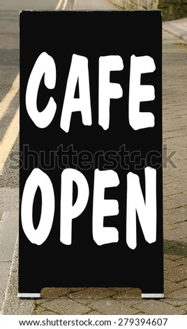 cafe open text on a black sign background - stock photo