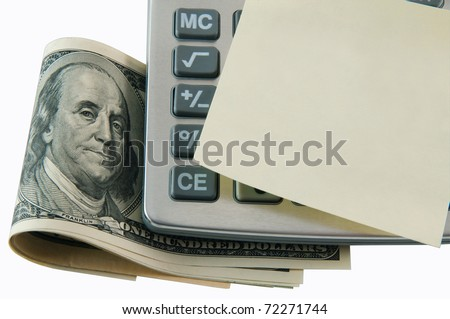 Calculator, money and blank sticker isolated. Business concept. - stock photo