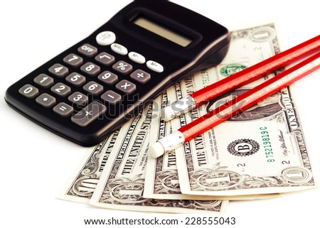 calculator, money and pencils - vintage photo on white background - stock photo