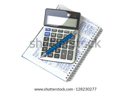 Calculator, notebook and pen on white background - stock photo