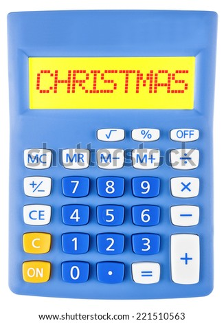 Calculator with CHRISTMAS on display isolated on white background - stock photo