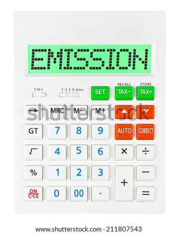 Calculator with EMISSION on display on white background - stock photo