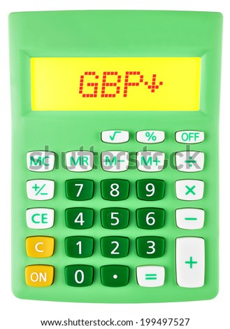 Calculator with GBP on display on white background - stock photo