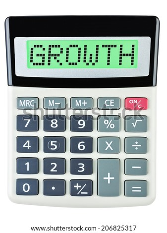Calculator with GROWTH isolated on display on white background - stock photo