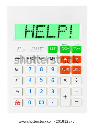 Calculator with HELP on display on white background - stock photo
