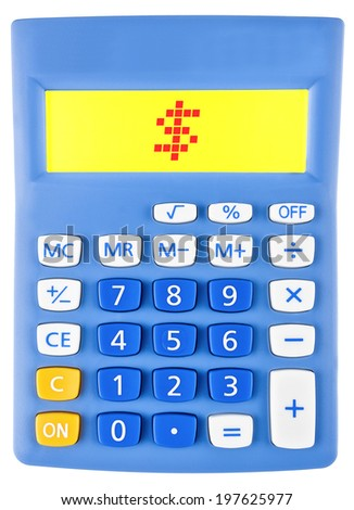 Calculator with $ on display on white background - stock photo